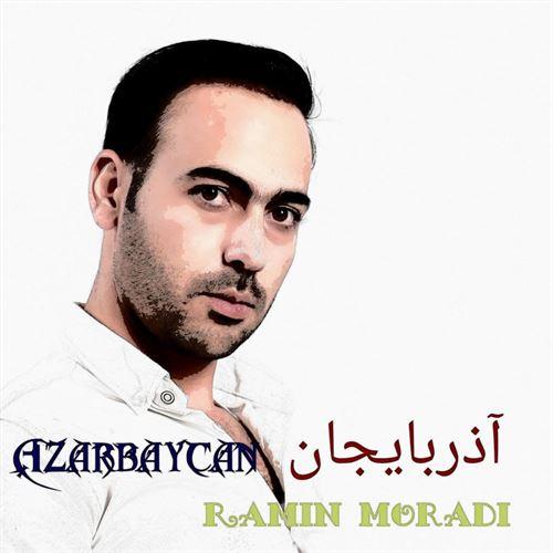 دانلود آهنگ آذربایجان بایراقی رامین مرادی