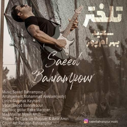 دانلود آهنگ سعید بهرام پور تلختر