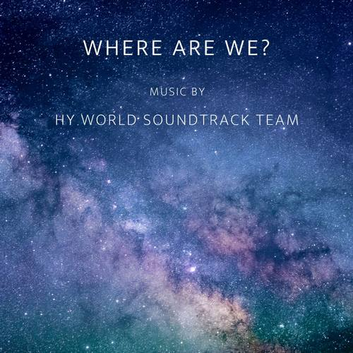 دانلود آهنگ HY world soundtrack team Where Are We