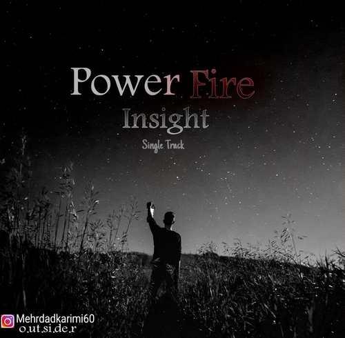 دانلود آهنگ Power Fire Insight